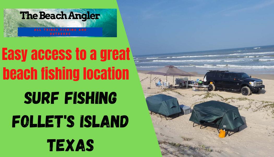 Surf Fishing Follets Island Texas
