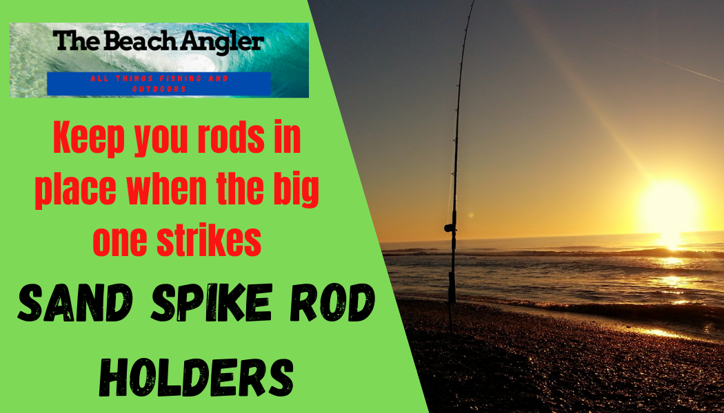 Sand Spike Surf Fishing rod holders
