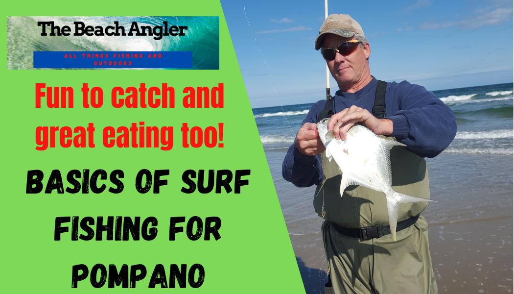 basics of surf fishing for pompano