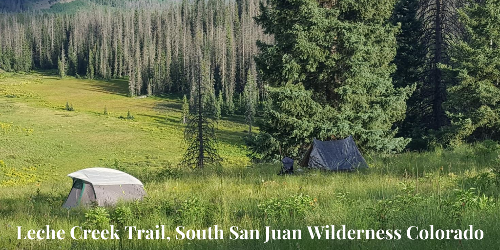 back country camp Leche Creek Trail