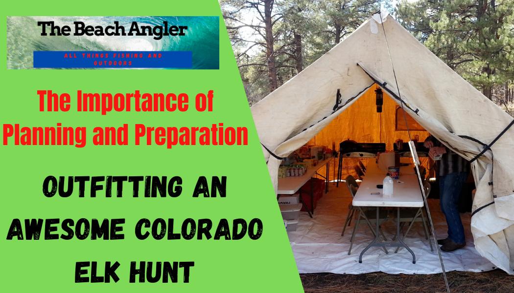 Outfitting a Colorado Elk Hunt