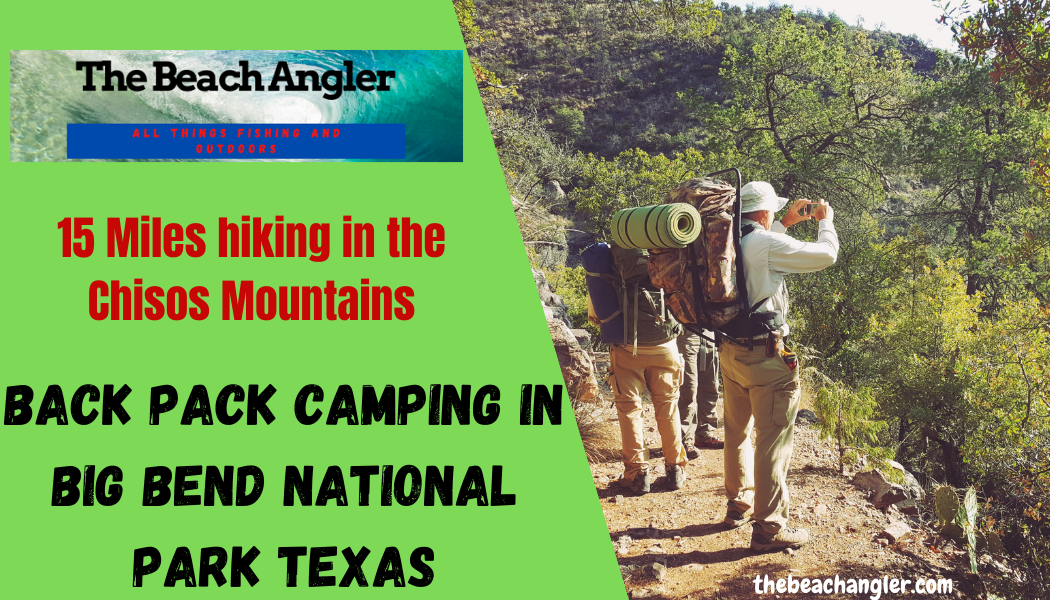 Backpacking Big Bend National Park