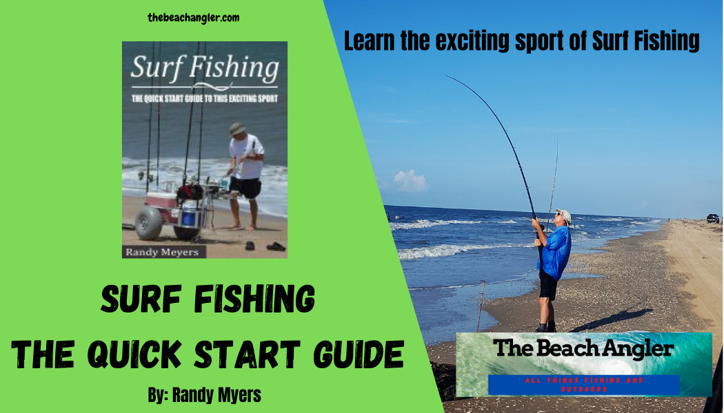 Surf Fishing Quick Start Guide