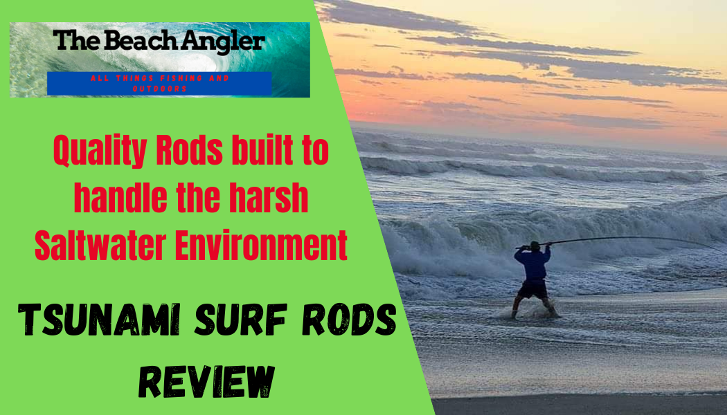 Tsunami Surf Rods - the beach angler