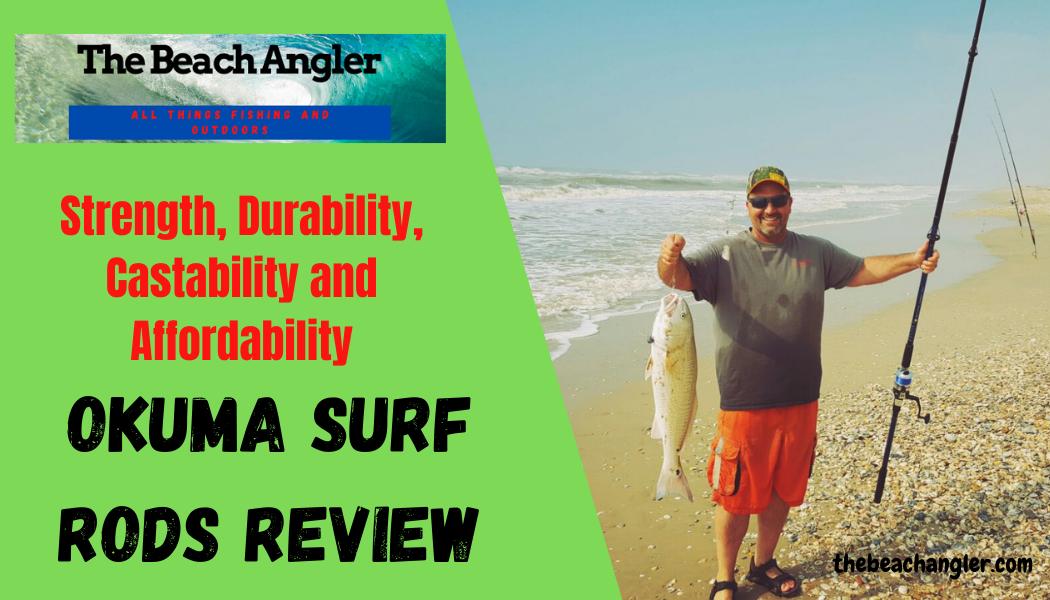 Okuma Surf Rods Review