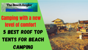 best roof top tents for beach camping