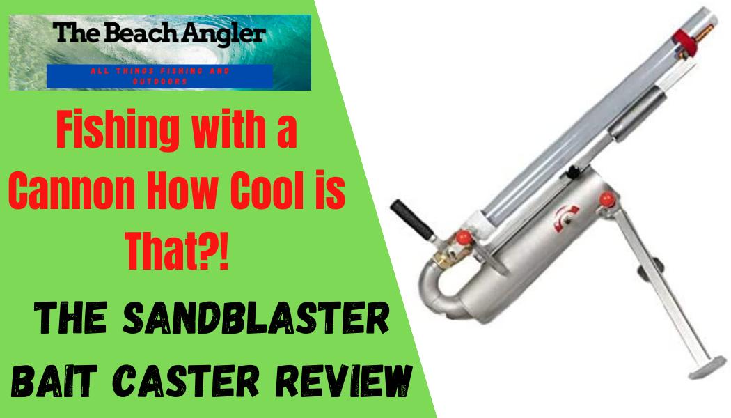 The Sandblaster Bait Caster bait launcher